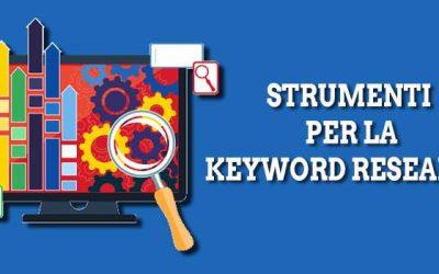 5 Imperdibili Strumenti per Keyword Research