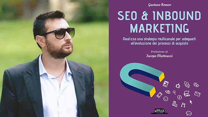 """""""SEO & Inbound Marketing di Gaetano Romeo"""": Recensione"""