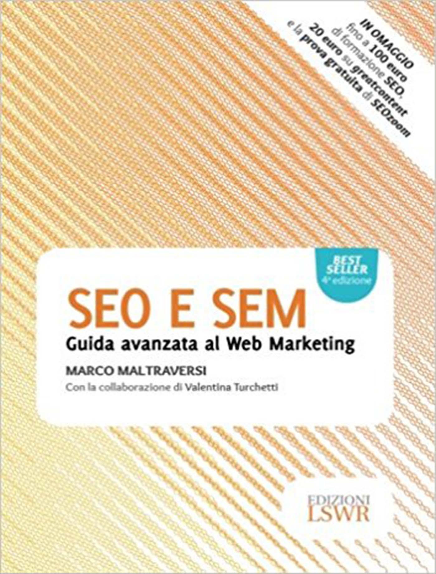 SEO e SEM Guida Avanzata al Web Marketing